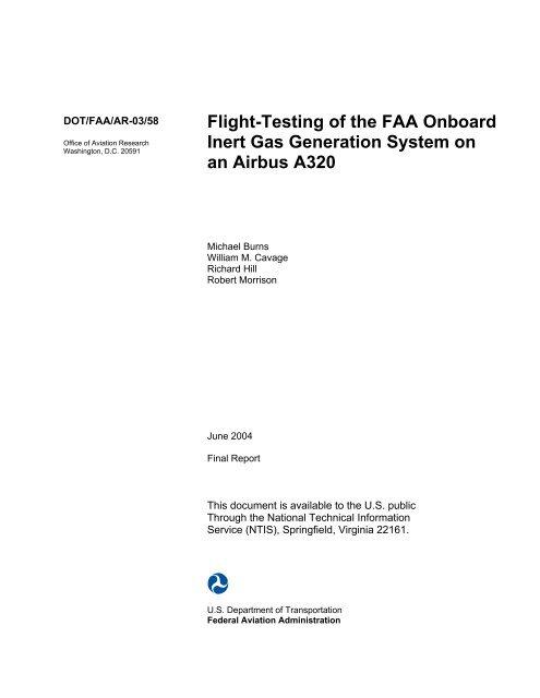 Flight-Testing of the FAA Onboard Inert Gas Generation