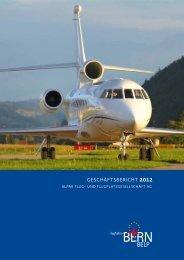 geschäFtsbericht 2012 - Bern-Belp