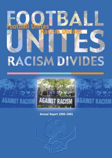 FURD Annual Report - Football Unites - Racism Divides