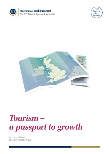 Tourism – a passport to growth - Federation of Small Businesses