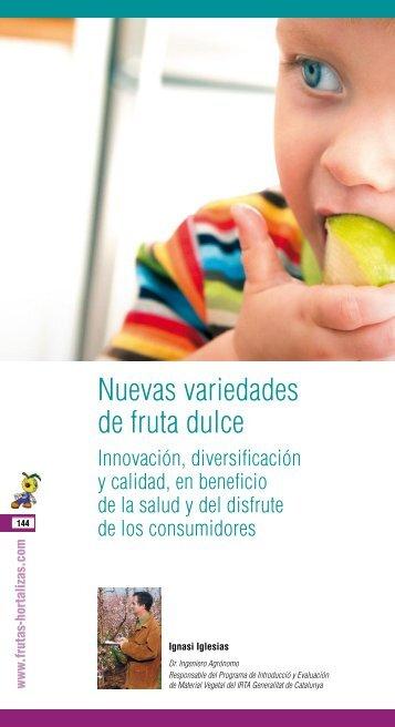 Nuevas variedades de fruta dulce - Frutas y Hortalizas