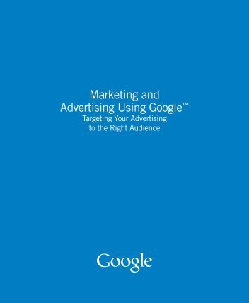 Marketing and Advertising Using Google™ - Google Books