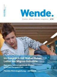 Im Gespräch mit Walter Huber, Leiter der Migros ... - firma-web