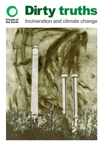 Dirty truths - incineration and climate change - Friends of the Earth