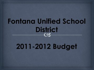 Fontana Unified School District 2011-2012 Budget