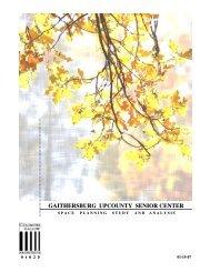 Gaithersburg Upcounty Senior Center Space Planning Study and