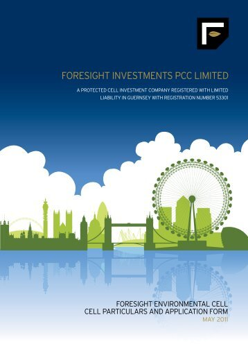 FORESIGHT INVESTMENTS PCC LIMITED - Foresight Group