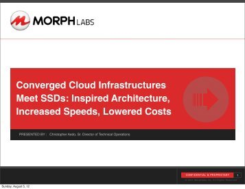 Converged Cloud Infrastructures Meet SSDs - Flash Memory Summit