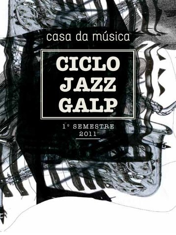 Ciclo Jazz Galp 2011 - Galp Energia