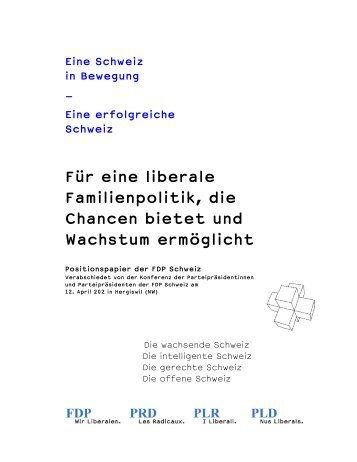 Für eine liberale Familienpolitik - Frühkindliche Bildung in der Schweiz