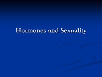 Hormones and Sexuality - Foothill College
