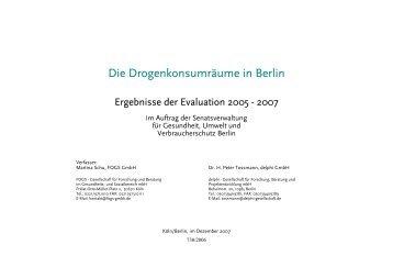 Die Drogenkonsumräume in Berlin Ergebnisse der Evaluation 2005