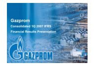 Consolidated 1Q 2007 IFRS financial results presentation - Gazprom