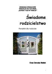 Ewa Danuta Białek ŚWIADOME RODZICIELSTWO - Gandalf