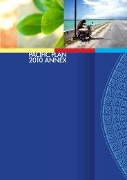 PACIFIC PLAN 2010 ANNEX - Pacific Islands Forum Secretariat