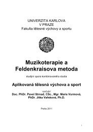 Muzikoterapie a Feldenkraisova metoda - Fakulta tělesné výchovy a ...