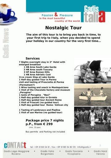 Nostalgic Tour