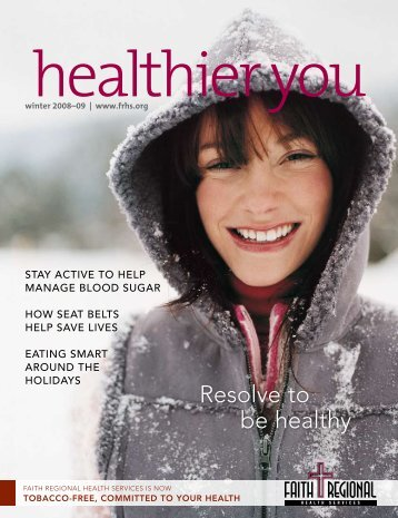 Winter 2008-2009 - Faith Regional Health Services