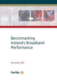 Benchmarking Ireland's Broadband Performance - Forfás