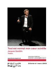 Tout est normal mon cœur scintille Jacques Gamblin ... - Forum-Meyrin