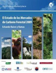 El Estado de los Mercados de Carbono Forestal 2009 - Forest Trends