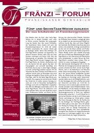Ausgabe 01/2013 des Fränzi-Forums - Franziskanergymnasium Bozen