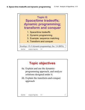 Space/time tradeoffs; dynamic programming - Framingham State ...