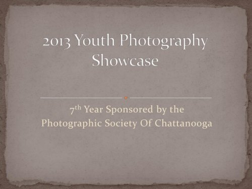 2013 Digital Winners - Photographic Society of Chattanooga