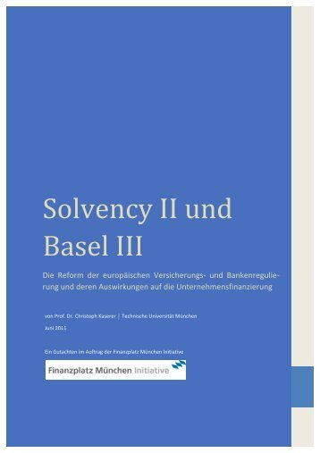 Solvency II und Basel III - Financial Risk and Stability Network