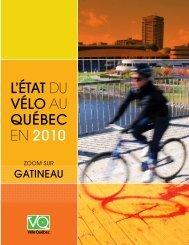 L'état du vélo au Québec en 2010 • Zoom sur ... - Ville de Gatineau