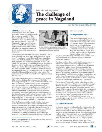 The challenge of peace in Nagaland - Forum of Federations