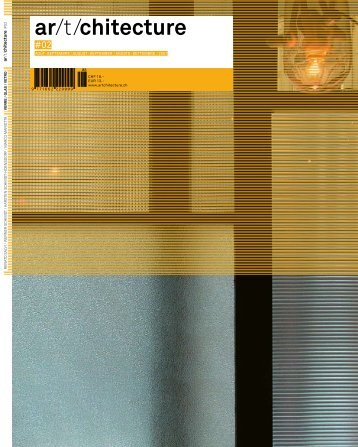 ar/t/chitecture N°2. Magazine about swiss architecture, interior design, product design DE/FR/IT