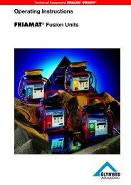 Operating Instructions FRIAMAT® Fusion Units - Friatec