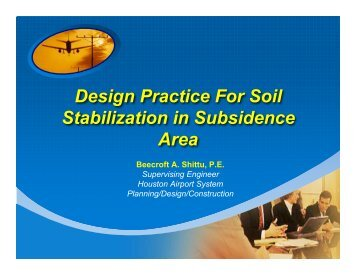 Design Practice for Soil Stabilization in Subsidence Area