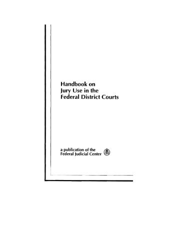 Handbook on Jury Use in the Federal District Courts