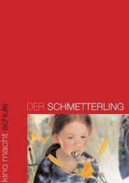 DER SCHMETTERLING - Kino macht Schule