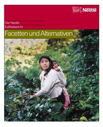 Facetten und Alternativen - Nestlé