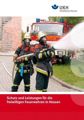 Schutz und Leistungen für die freiwilligen Feuerwehren in Hessen