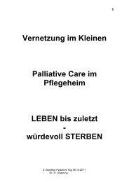 Vernetzung im Kleinen Palliative Care im Pflegeheim ... - palliative gr