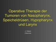 Operative Therapie der Tumoren von Nasopharynx, Speicheldrüsen ...