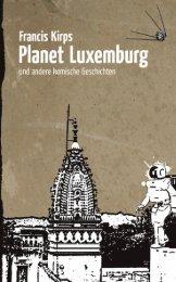 Leseprobe (pdf): Planet Luxemburg - Verlag Andreas Reiffer