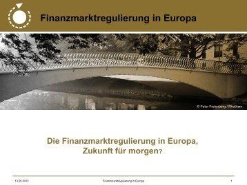 Finanzmarktregulierung in Europa - Unabhängige ...