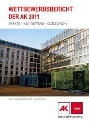 Wettbewerbsbericht 2011 - Arbeiterkammer