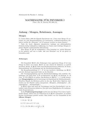 MATHEMATIK F¨UR PHYSIKER I Anhang : Mengen, Relationen ...
