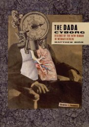 The Dada Cyborg: Visions of the New Human in Weimar Berlin