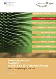 Medien der Zukunft DNAdigital – Im Dialog mit der Generation Internet