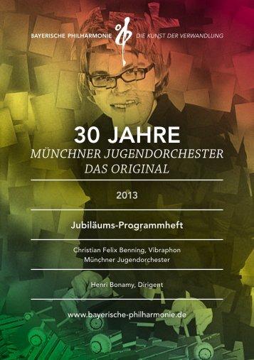 30 Jahre MJO Programmheft.pdf - Bayerische Philharmonie eV
