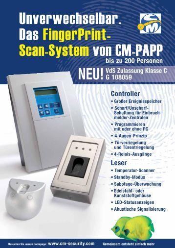 Unverwechselbar. Das FingerPrint- Scan-System von CM-PAPP