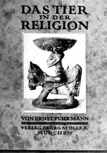 Das Tier in der Religion, mit hundertzwei Abbildungen