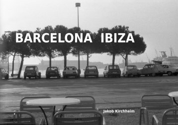 BARCELONA IBIZA - Jakob Kirchheim